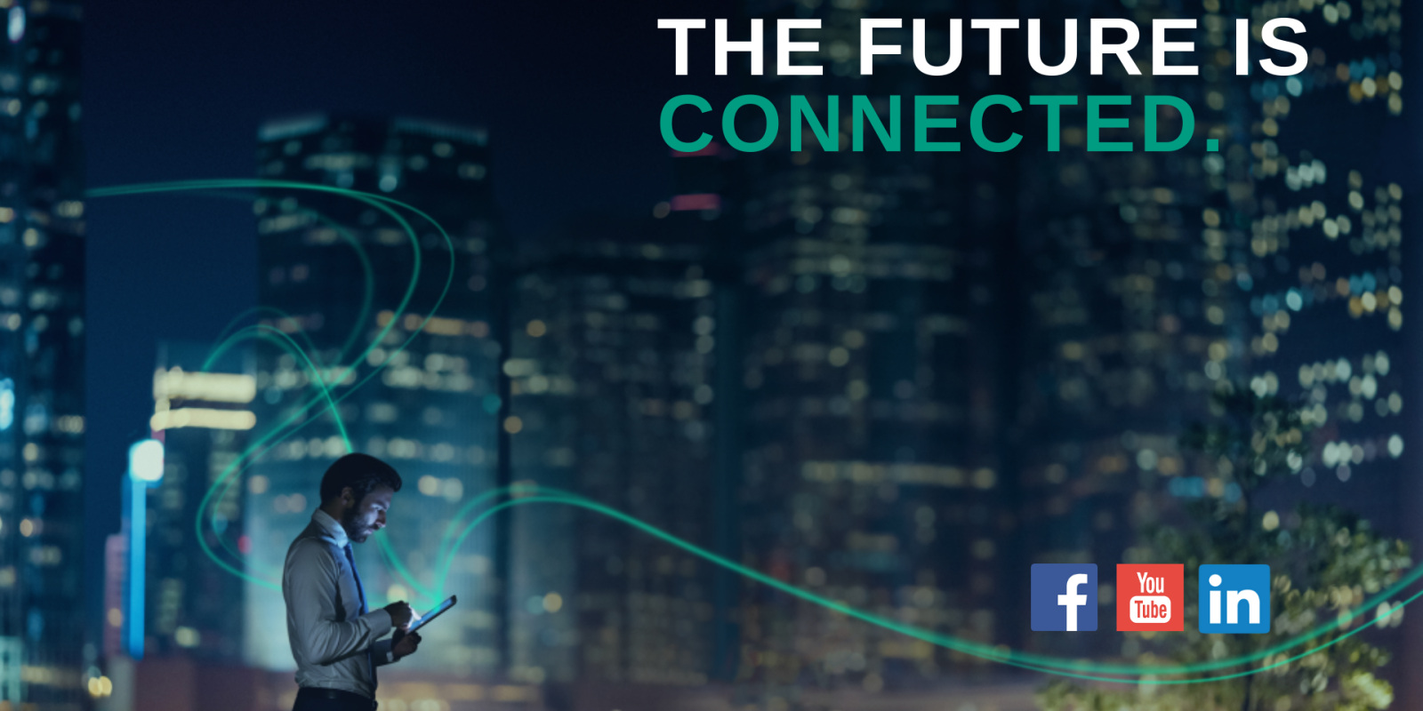 The future is connected - social media